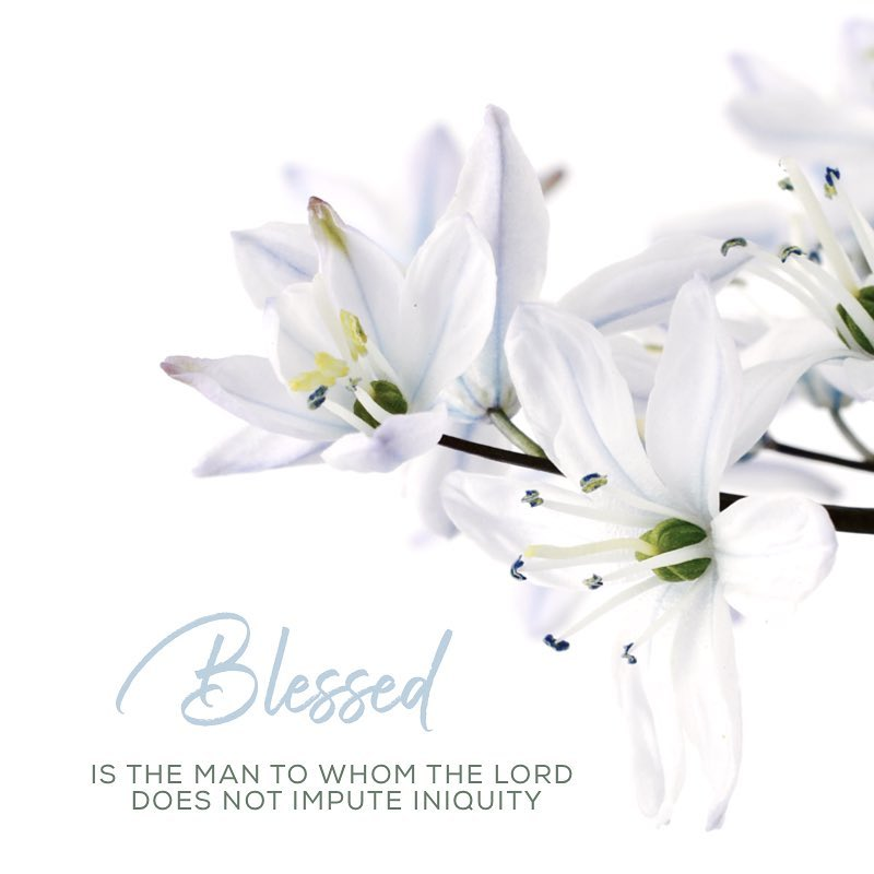 Blessed is the man to whom the LORD does nothellip