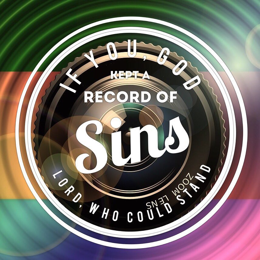 If You God kept a record of sins Lord whohellip