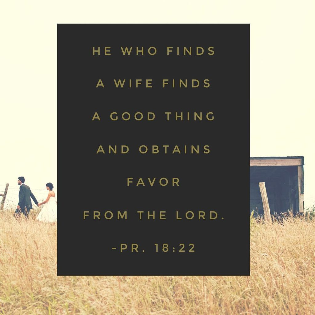 He who finds a good wife finds a good thinghellip