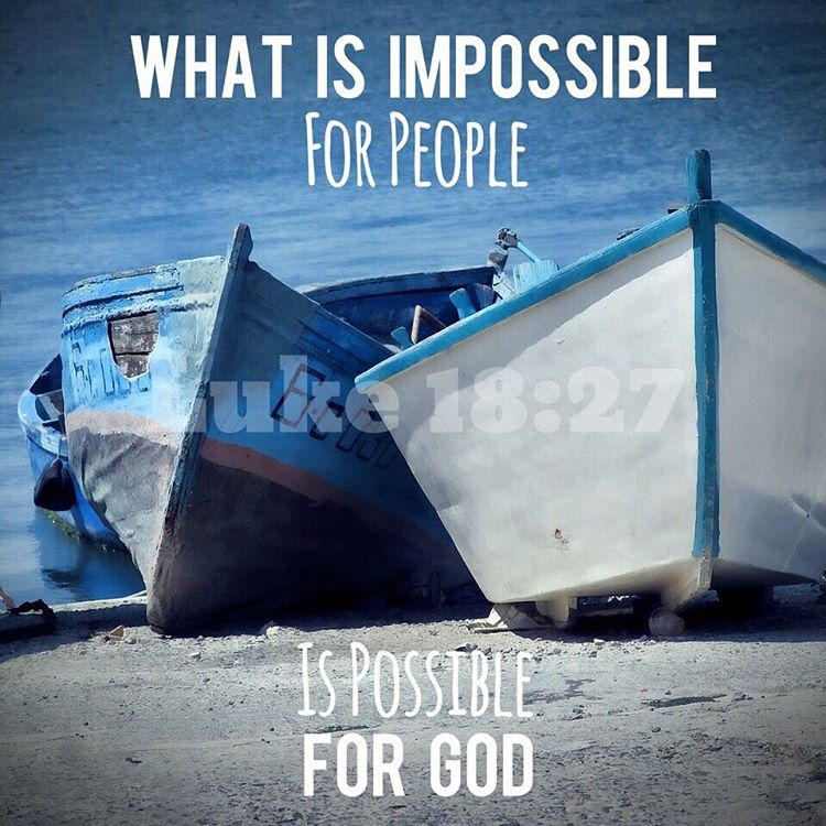 And He said The things which are impossible with menhellip