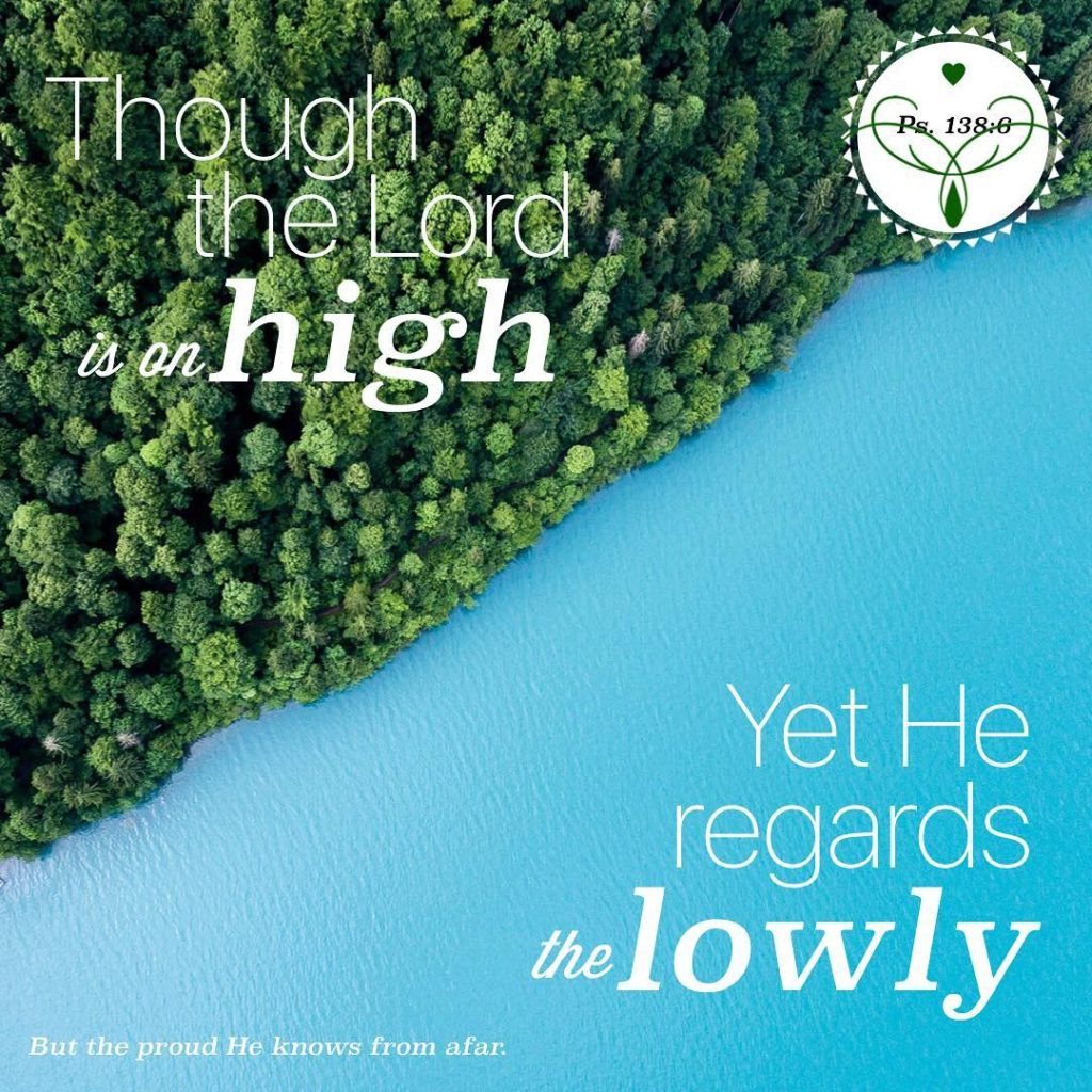 Though the Lord is on high Yet He regards thehellip